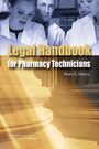 Cover Legal Handbook for Pharmacy Technicians