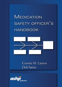 Cover Medication Safety Officer's Handbook