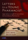 Cover Letters to a Young Pharmacist
