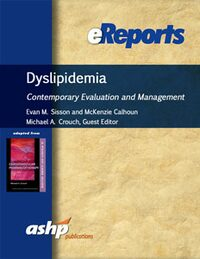 Cover Dyslipidemia: Contemporary Evaluation and Management eReport
