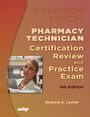 Cover Pharmacy Technician Certification Review and Practice Exam