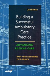 Cover Building a Successful Ambulatory Care Practice