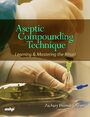 Cover Aseptic Compounding Technique