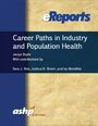 Cover Career Paths in Industry and Population Health eReport