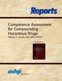 Cover Competence Assessment for Compounding Hazardous Drugs eReport