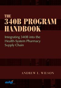Cover The 340B Program Handbook