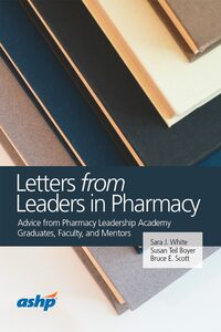 Cover Letters from Leaders in Pharmacy